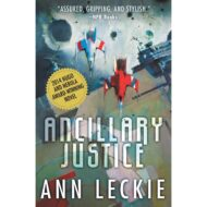Ancillary Justice (Imperial Radch 1)