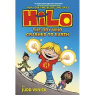 Hilo  Vol 01 The Boy Who Crashed To Earth
