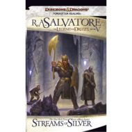 Streams of Silver (Legend of Drizzt V) Forgotten Realms