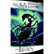Legacy, The (Legend of Drizzt 7) Forgotten Realms