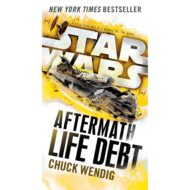Life Debt: Aftermath ( Star Wars: The Aftermath Trilogy 2 )