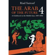 Arab Of The Future Graphic Memoir SC Vol 04 1987-1992