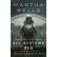 All Systems Red (Murderbot Diaries 1)