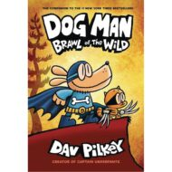Dog Man  Vol 06 Brawl Of The Wild