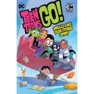 Teen Titans Go!  Vol 04 Smells Like Teen Titans Spirit