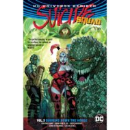 Suicide Squad  Vol 03 (Rebirth) Burning Down The House