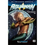 Aquaman  Vol 04 (Rebirth) Underworld