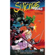 Suicide Squad  Vol 05 (Rebirth) Kill Your Darlings