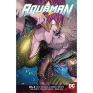 Aquaman  Vol 05 (Rebirth) The Crown Goes Down