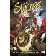 Suicide Squad  Vol 06 (Rebirth) Secret History Of Task Force X