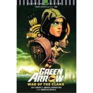 Dc Essential Edition: Green Arrow – War Of The Clans