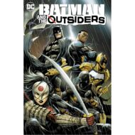 Batman And The Outsiders  Vol 01 Lesser Gods