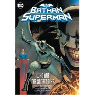 Batman/superman  Vol 01 Who Are The Secret Six?
