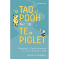 Tao of Pooh / Te of Piglet