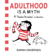 Adulthood Is A Myth  Sarahs Scribbles