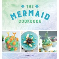 Mermaid Cookbook, The