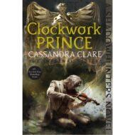 Clockwork Prince (Infernal Devices 2) 2015