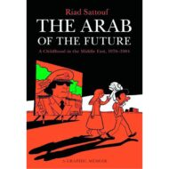 Arab Of The Future Graphic Memoir SC Vol 01