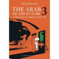Arab Of The Future Graphic Memoir SC Vol 03 1985 -1987