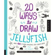 20 Ways to Draw a Jellyfish and 44 Other Amazing Sea Creature
