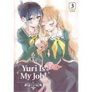 Yuri Is My Job Vol 03