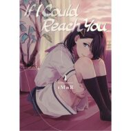 If I Could Reach You Vol 01