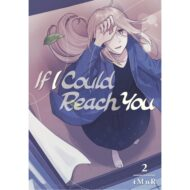 If I Could Reach You Vol 02