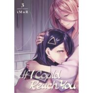If I Could Reach You Vol 03