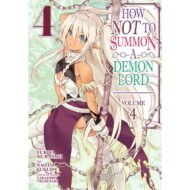 How Not To Summon A Demon Lord Vol 04
