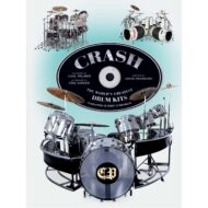 Crash: The Worlds Greatest Drum Kits from Appice to Peart to Van Halen
