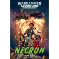 Attack of the Necron ( Warhammer Warped Galaxies 1)