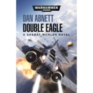 Double Eagle A Sabbat Worlds Novel (Warhammer 40,000)