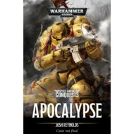 Apocalypse (Space Marine Conquests 5)