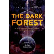 Dark Forest, the (Remembrance of Earths Past 2)