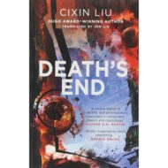 Deaths End (Remembrance of Earths Past 3)