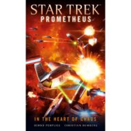 Star Trek Prometheus – In the Heart of Chaos