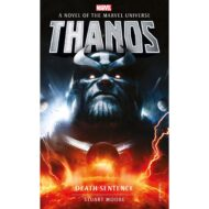 Marvel Novels – Thanos: Death Sentence