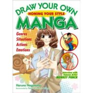 Draw Your Own Manga Honing Your Style