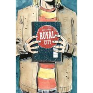Royal City Vol 03 We All Float On