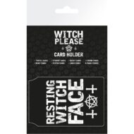 Witch Please Resting Witch Face – Card Holder