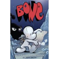 Bone Vol 01 Out From Boneville