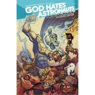 God Hates Astronauts  Vol 02 A Star Is Born