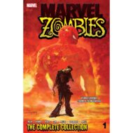Marvel Zombies  Vol 01 Complete Collection