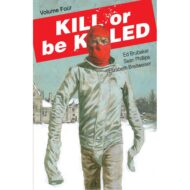 Kill Or Be Killed  Vol 04