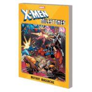 X-men Milestones  Mutant Massacre