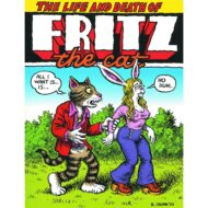 Life & Death Of Fritz The Cat HC