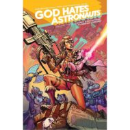 God Hates Astronauts  Vol 03