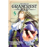Record Of Grancrest War  Vol 05