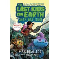 Last Kids on Earth, Junes Wild Flight, The (6)