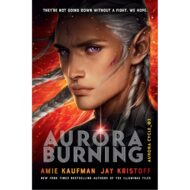 Aurora Burning  (Aurora Cycle 2)  Int. PB